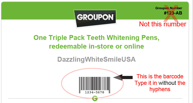 Enter your GROUPON barcode for Dazzling White Smile USA